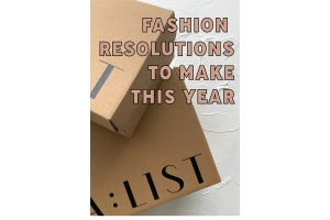 The Fashion Resolutions You Should be Making This Year